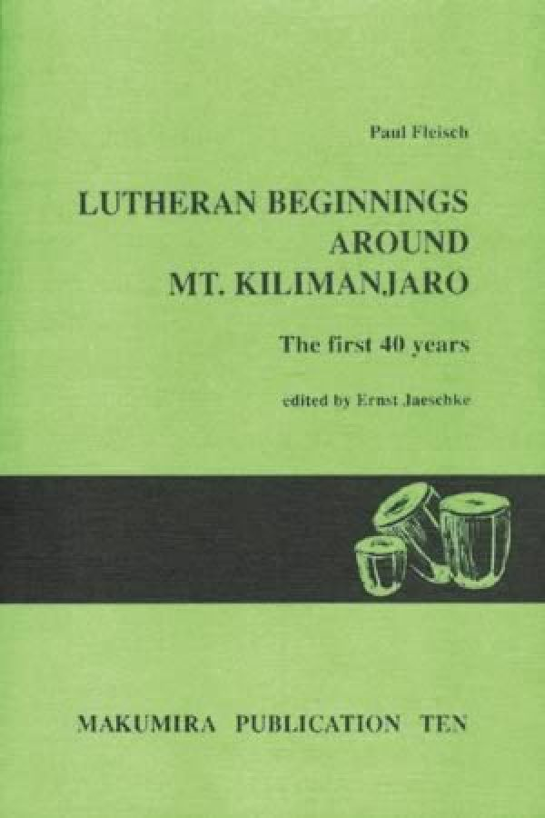Lutheran Beginnings around Mt. Kilimanjaro