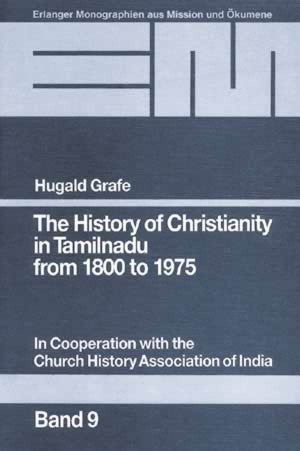 The History of Christianity in Tamilnadu from 1800 to 1975