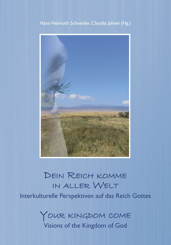 Dein Reich komme in aller Welt - Your kingdom come